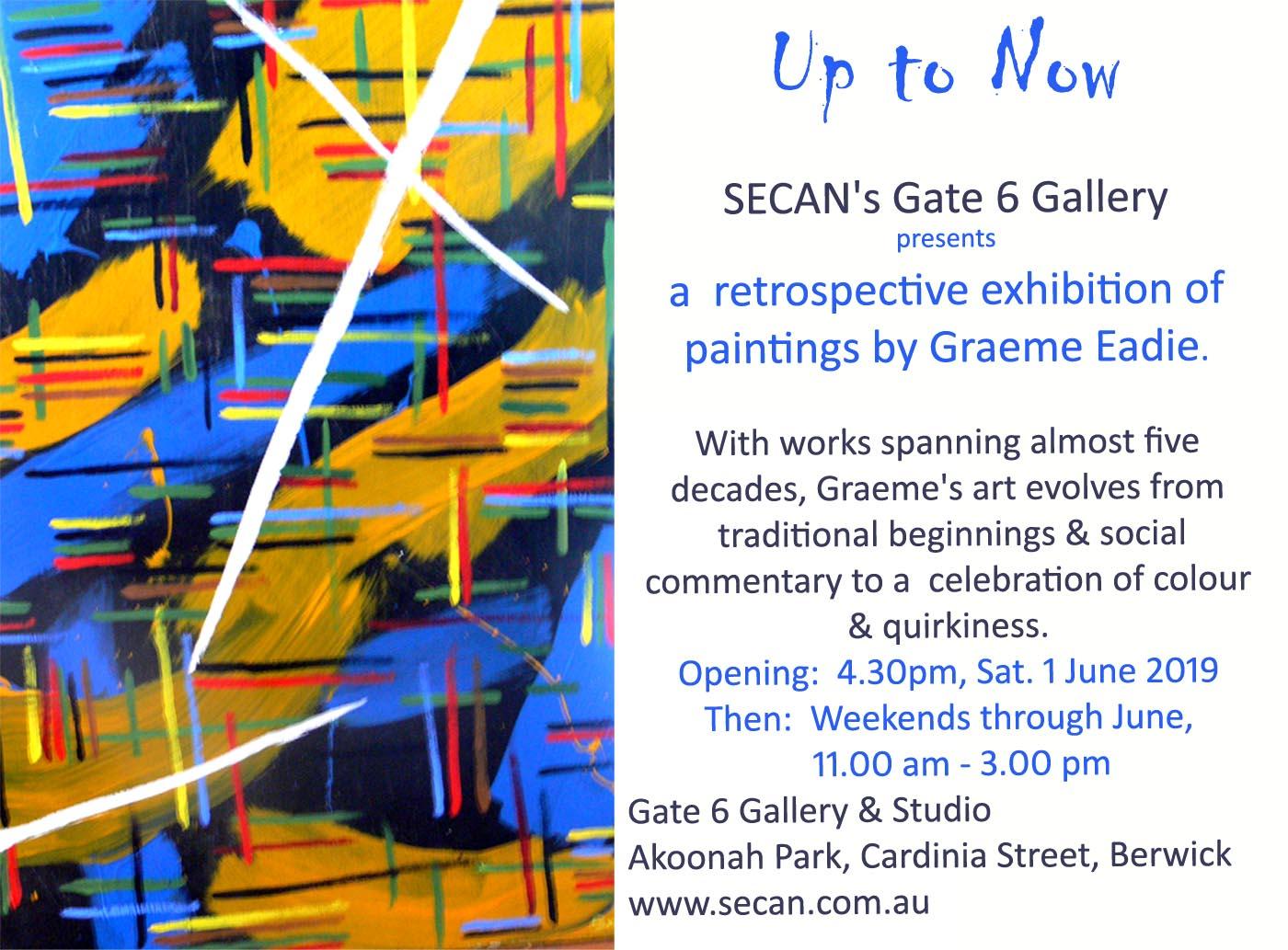 Graham Eadie Art Exhibition: Up To Now